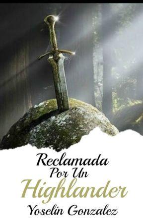 Reclamada por un Highlander by YoseGonzalez13