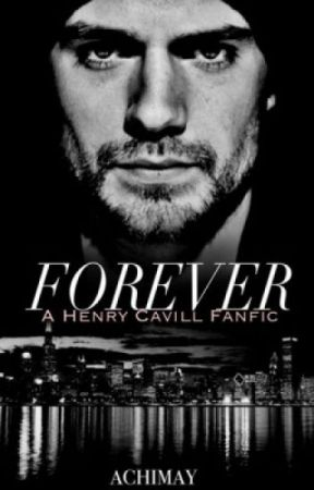 Forever (Book 2) Dark Romance | Henry Cavill by achimay