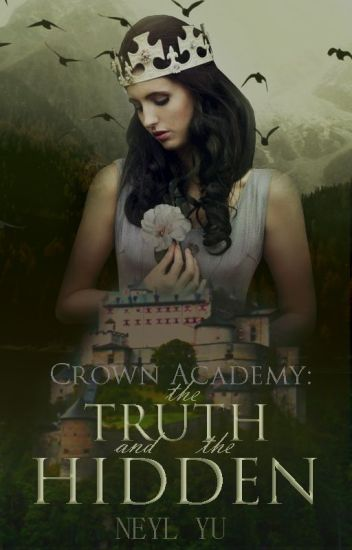 Crown Academy : The Truth and The Hidden