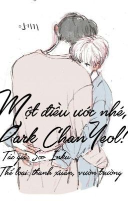 Đọc truyện ChanBaek   Một điều ước nhé, Park ChanYeol !
