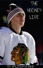 The Hockey Life - A Patrick Kane Fanfic by the-pro-fangirl