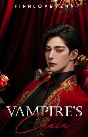 Vampire's Chain [VP BOOK II] by FinnLoveVenn