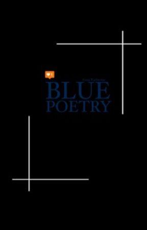Blue Poetry by harletscarlate