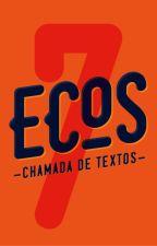 Ecos 7 Chamada de textos by MostraEcos