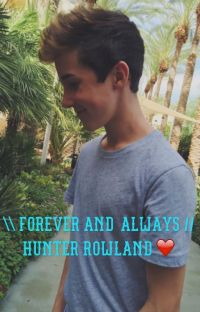 Forever and always//Hunter Rowland cover