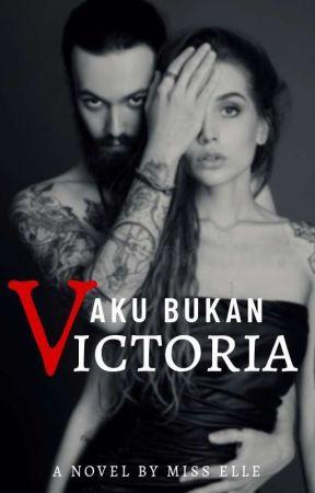 Aku Bukan Victoria (DOML BOOK 3) by misselle_