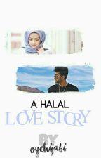 A Halal Love Story ✔ by oyehijabi