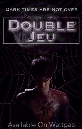 Double Jeu | EN CORRECTION by ShaylenJackson