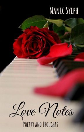 Love Notes by ManicSylph