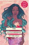 The Little Mermaid of the Gulf (#OnceUponNow) cover