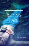 Iclyn's Tail  **COMPLETED**  cover