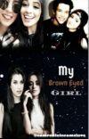 My Brown Eyed Girl (camren) cover