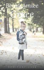 Being Aimee Grace  by XxAllTimeDemixX