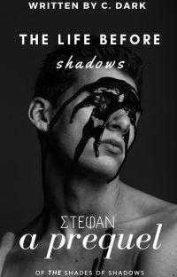 Η Ζωή πριν τις Σκιές | ΣΤΕΦΑΝ cover