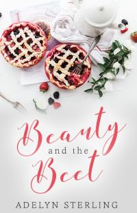 Beauty and the Beet #onceuponnow cover