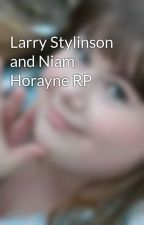 Larry Stylinson and Niam Horayne RP by Larry_Stylinson1901