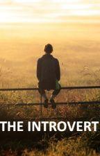 The Introvert (sudah diterbitkan. tunggu POnya atau beli di toko buku) by Hazim41149