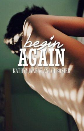 Begin Again (BoyxBoy) by kathyyjane