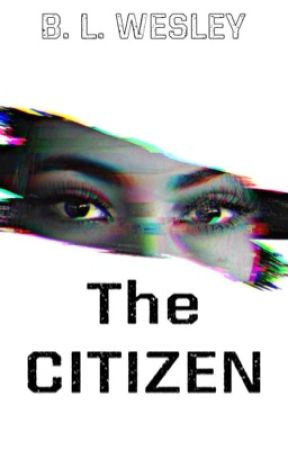 The CITIZEN  by BreeWForever