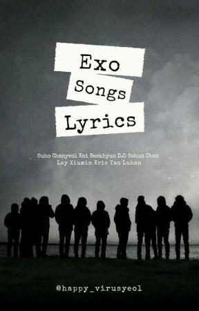 Exo Songs Lyrics Pt. 2 by Happy_VirusYeol