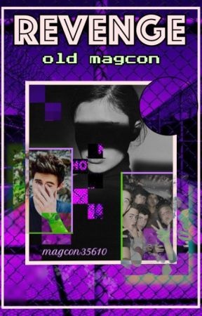 Revenge~Magcon|Nash Grier|Shawn Mendes by magcon35610