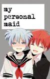 my personal maid { Karma x Nagisa } cover