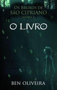 O Livro - Os Bruxos de São Cipriano Livro 2 cover