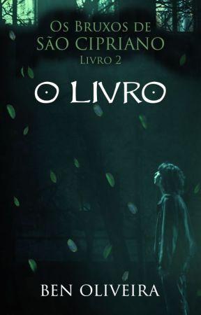 O Livro - Os Bruxos de São Cipriano Livro 2 by benoliveira