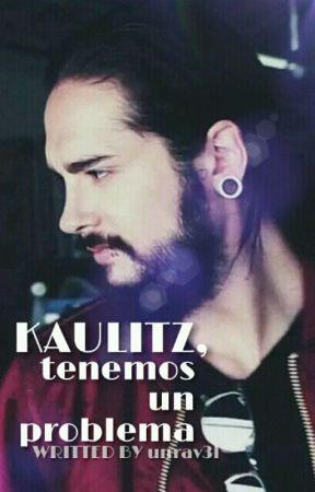 ¡Kaulitz, tenemos un problema! (twc-NR/Mpreg) by unrav3l