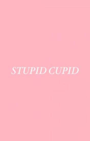 Stupid Cupid | Kio Cyr