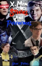 X-Men Stories and Preferences by nevermindmakenna
