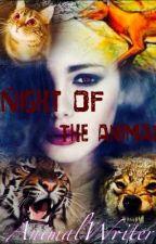 Night of the Animal by AnimalWriter