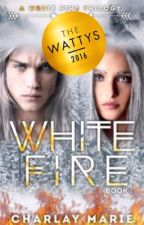 White Fire by CharlayMarieWrites