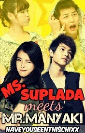Ms. Suplada Meets Mr. Manyak by HaveYouSeenThisChixx