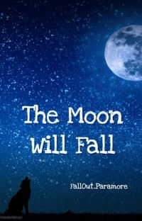 The Moon Will Fall (Moonlight 2) cover