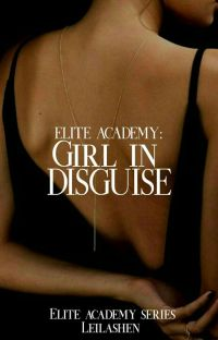 Elite Academy: Girl in disguise  cover