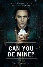 Can You Be Mine? ( Loki Laufeyson ) [ W TRAKCIE POPRAWY]  by EvilAngel99