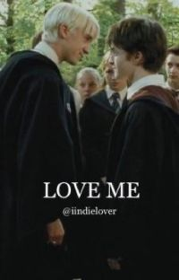 LOVE ME ||DRARRY cover