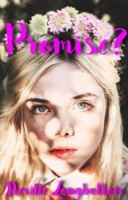 Promise? (Neville Longbottom/ Book 1) Under Edit by Potterhead0227
