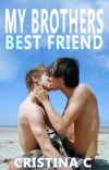 My Brother's Best Friend [BoyxBoy] HBT Book 1 cover