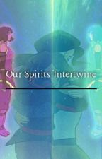 Our Spirits Intertwine  by Ashe_Hime
