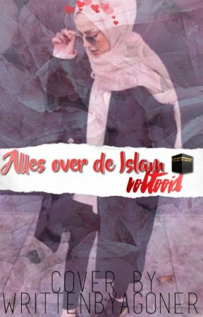 Alles over de Islam ❤️ #VOLTOOID by ColourYourBookUp