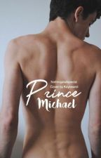 Prince Michael by nothingatallspecial