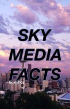 SkyMedia Facts by oncehovie