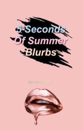 5sos blurbs // june 6  by unrecieved