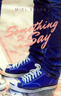 #romanceclass2016: Something To Say cover
