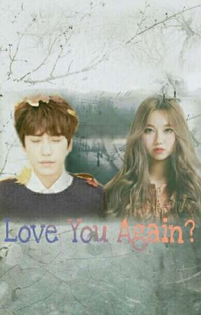 Love You Again? [REVISI] by vanish___