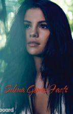 Selena Gomez Facts by Ioanaamar