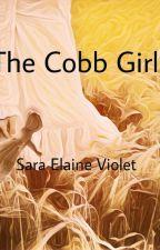 The Cobb Girl (Sneak Peak) by SEViolet