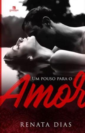 Um pouso para o amor by RenataDiasOficial